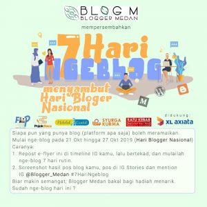 7 Hari Ngeblog Blogger Medan Menyambut Hari Blogger Nasional